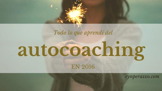 Todo lo que aprendi del coaching en 2016