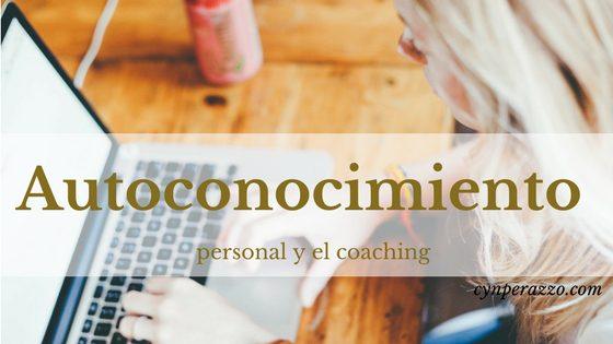 Autoconocimiento personal y el coaching como herramienta