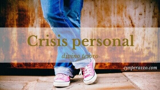Crisis personal divino tesoro