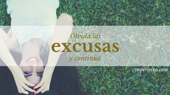 Olvida las excusas y continúa