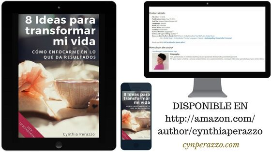 Libro 8 Ideas para transformar mi vida - Disponible en Amazon Kinde Store para todos los dispositivos