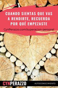 Imágenes de superacion personal en CynPerazzo.com | Cuando sientas que vas a rendirte, recuerda por qué empezaste