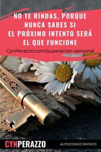 superacion personal en CynPerazzo.com | No te rindas, por nunca sabes si el próximo intento será el que funcione
