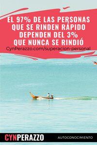 Imágenes de superacion personal en CynPerazzo.com | El 97% de las personas que se rinden rápido dependen del 3% que nunca se rindió