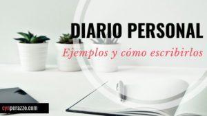 Ejemplos de diarios personales y cómo escribirlos | CynPerazzo.com