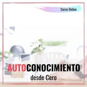 Autoconocimiento desde cero | Curso Online | Cyn Perazzo