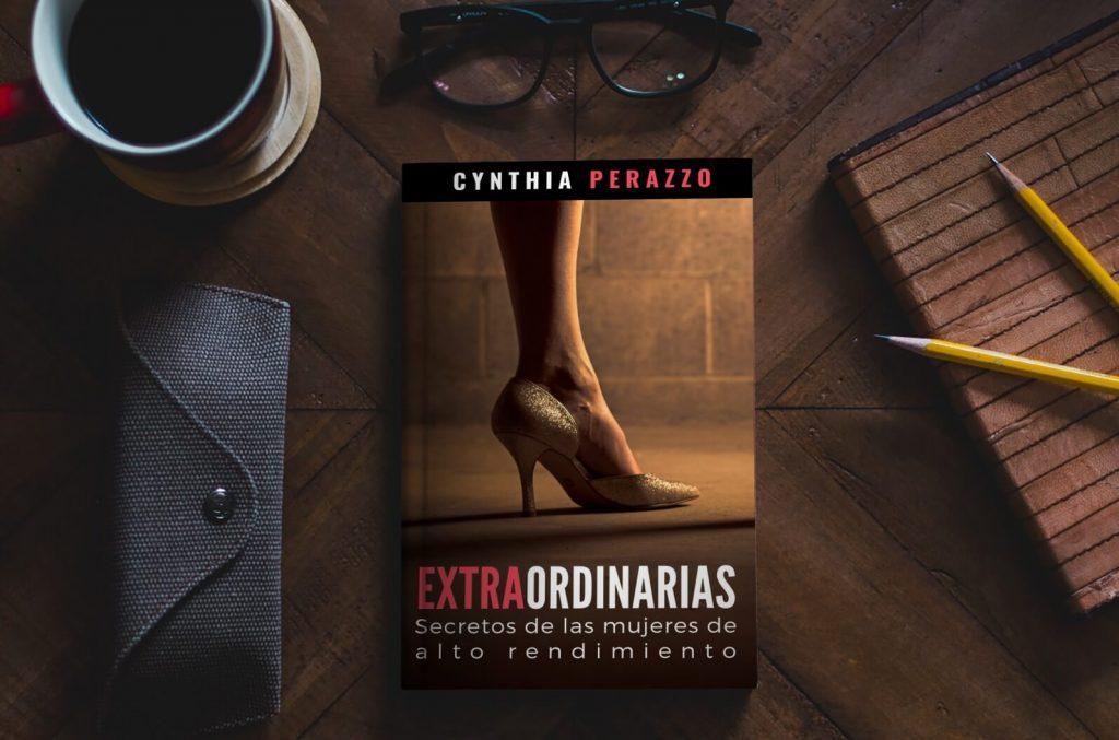 EXTRAORDINARIAS: Secretos de las Mujeres de Alto Rendimiento
