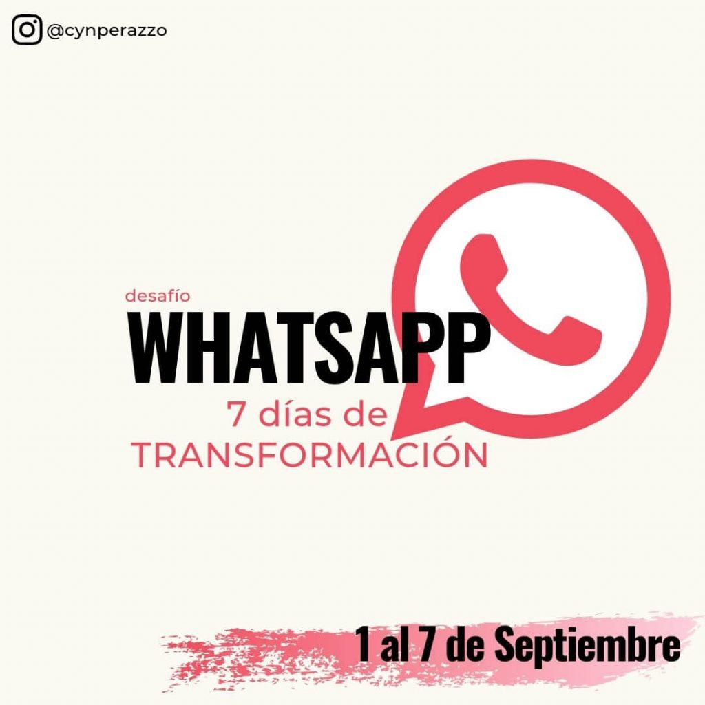 Retos de Whatsapp | Cyn Perazzo | Desafío transformación