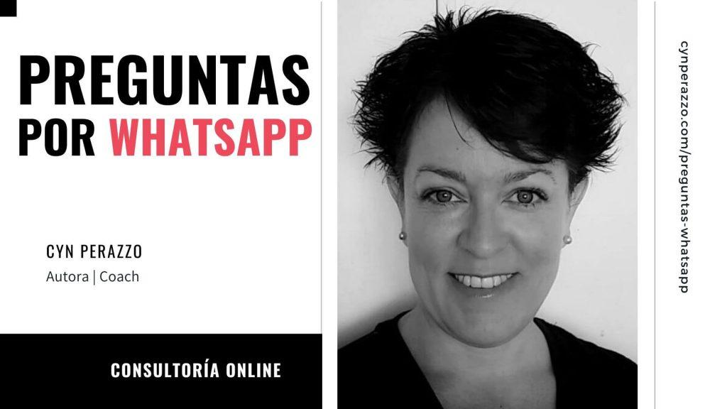 Preguntas por Whatsapp | Cyn Perazzo