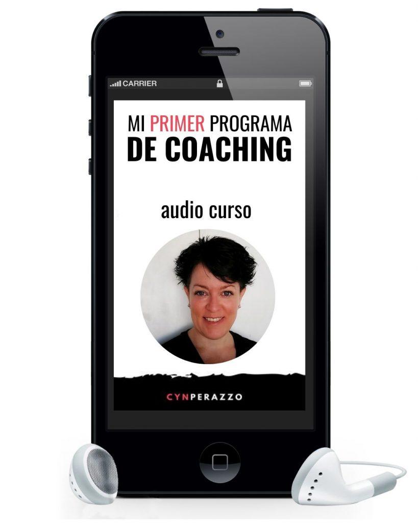 Mi primer programa de coaching | Audio curso | Cyn Perazzo