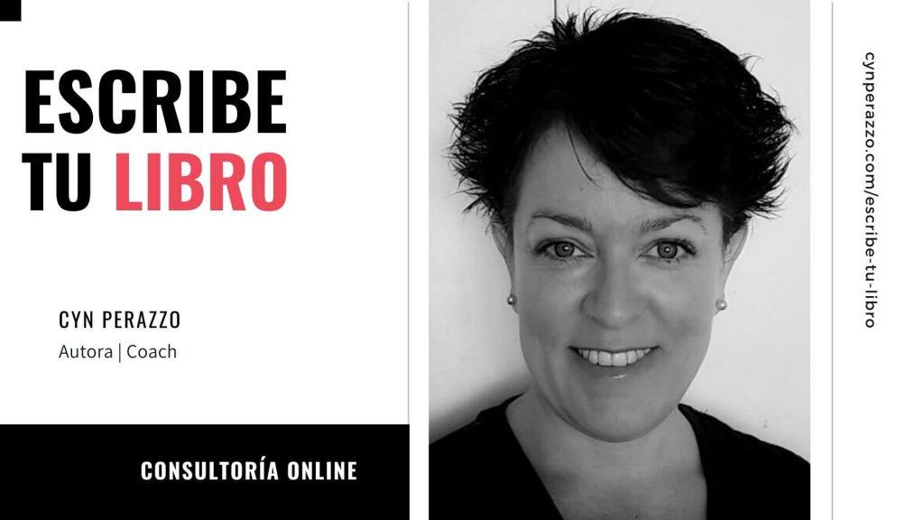 Escribe tu libro de desarrollo personal | Consultoría privada online | Cyn Perazzo