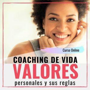 Coaching de vida | VALORES PERSONALES Y SUS REGLAS | Curso online | Cyn Perazzo